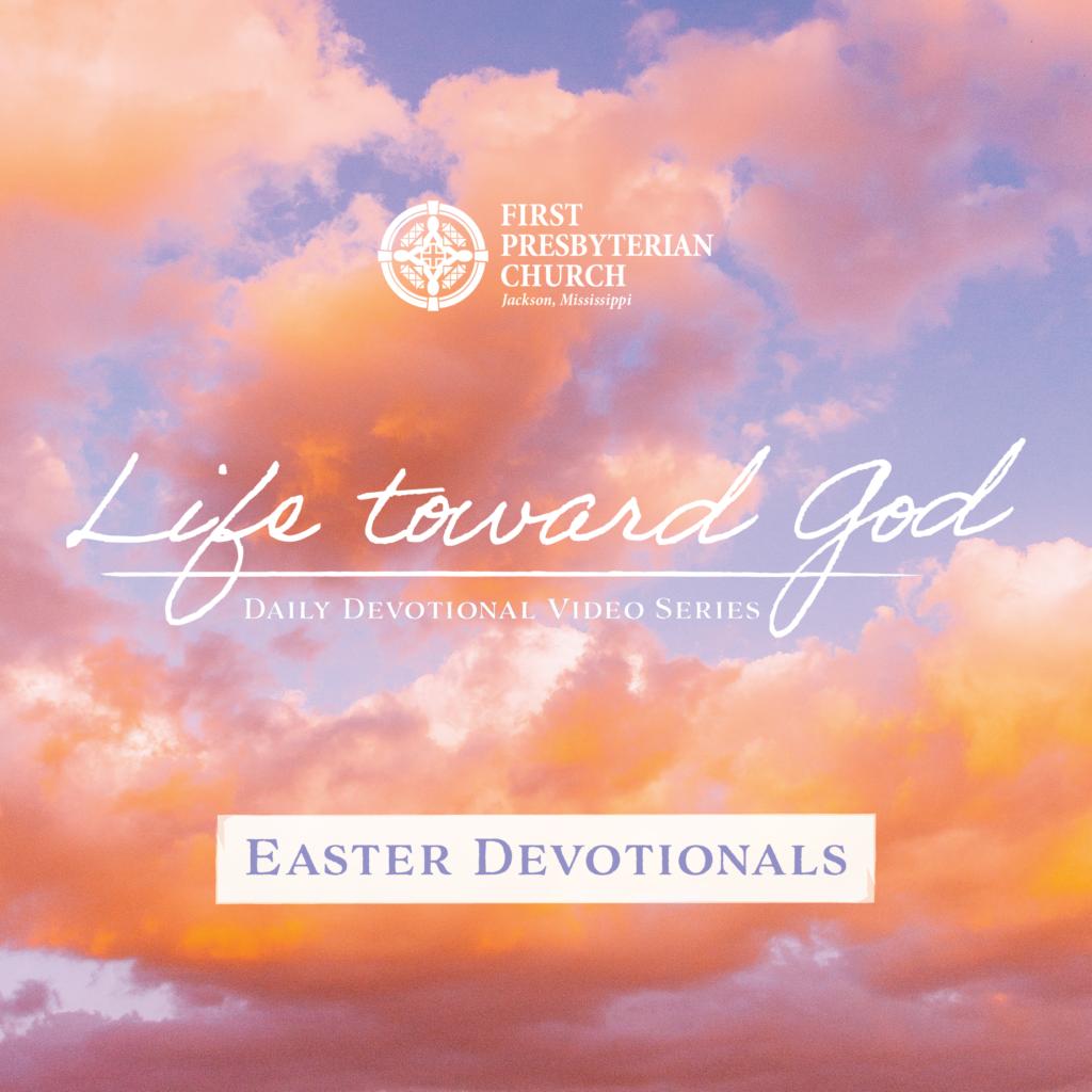 Life Toward God – A Daily Devotional #15