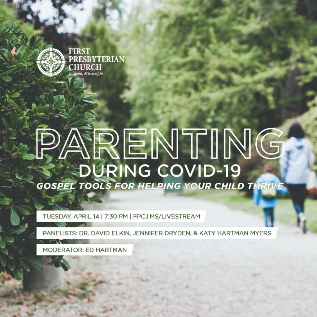 Parenting During Covid-19: Gospel Tools for Helping Your Child Thrive