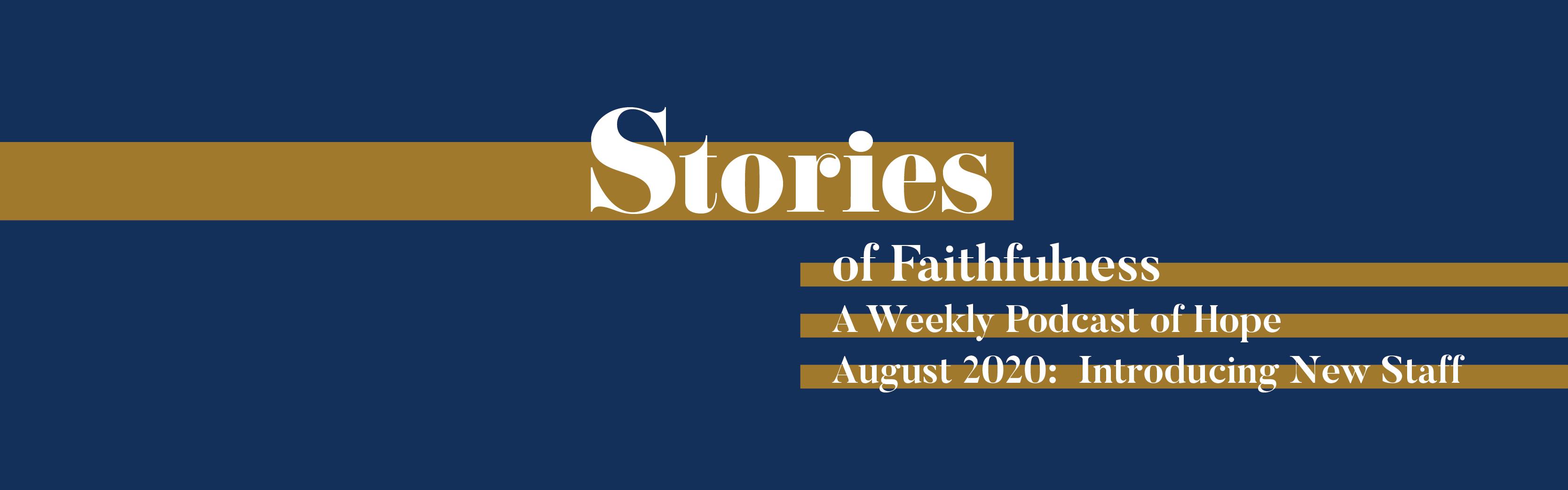 Stories of Faithfulness