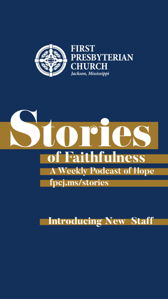 Stories of Faithfulness Episode #19